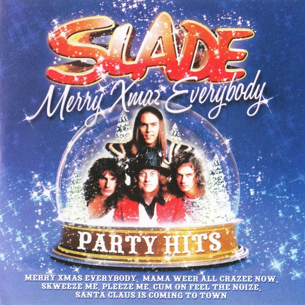 Slade - Merry Xmas  Everybody  Party Hits 2009